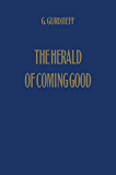 The Herald of Coming Good: First Appeal to Contemporary Humanity