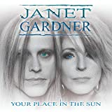 61hguEB7okL. SL160  - Janet Gardner - Your Place in the Sun (Album Review)