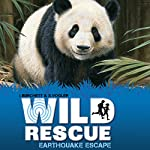 Wild Rescue: Earthquake Escape | Jan Burchett,Sara Vogler