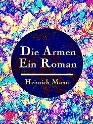 Die Armen: Ein Roman (German Edition)