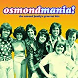 Osmondmania!-Osmond Family's Greatest Hits