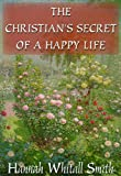 img - for The Christian S Secret of a Happy Life (Christian Audio Classics Series) book / textbook / text book