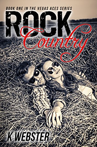 Rock Country (The Vegas Aces Series Book 1) (Guitar Son House)