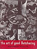 The Art of Good Butchering offers