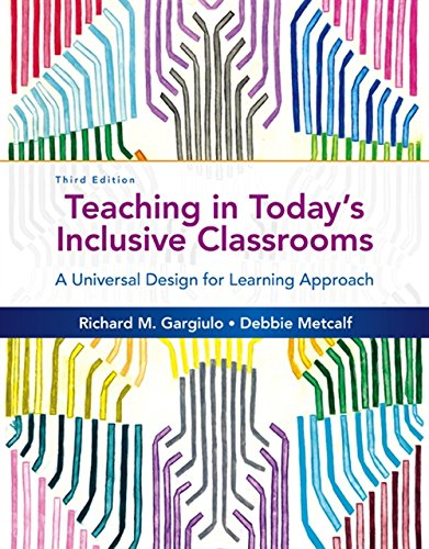Teaching in Today's Inclusive Classrooms: A Universal Design for Learning Approach (MindTap Course List)
