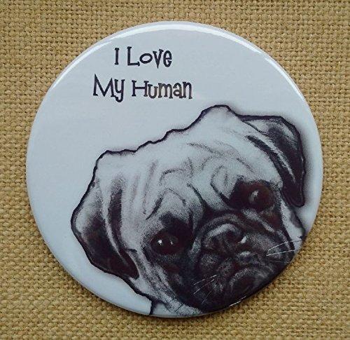 Fridge Magnet: 3.5', I Love My Human, Cute Pug Dog, From Original Pencil Art