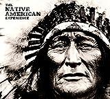 The Native American Experience, Jay Wertz, 159921475X