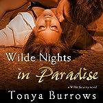 Wilde Nights in Paradise | Tonya Burrows