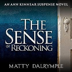 The Sense of Reckoning