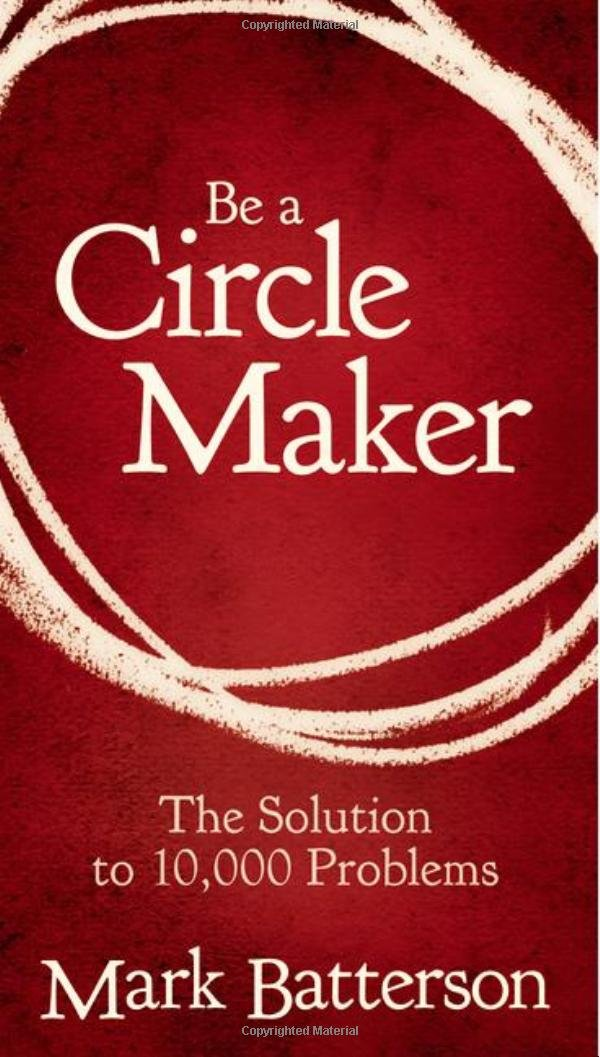 Be a Circle Maker: The Solution to 10,000 Problems PDF