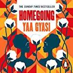 Homegoing | Yaa Gyasi