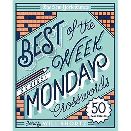 The New York Times Best Of Week Series Monday Crosswords 50 Easy Puzzles