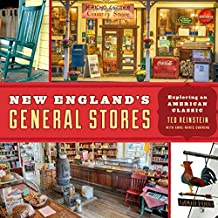 New England's General Stores: Exploring an American Classic
