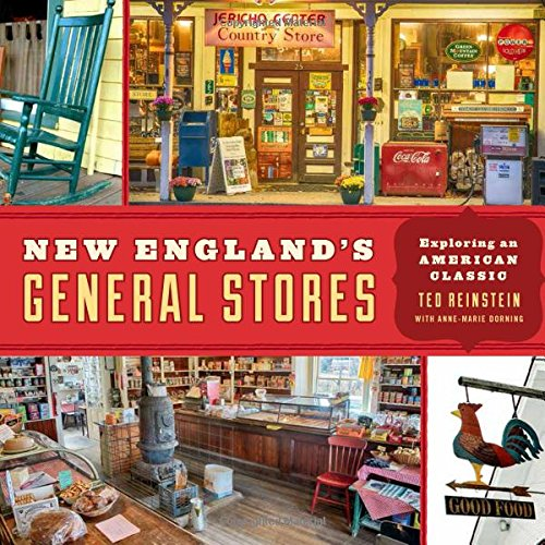 New England's General Stores: Exploring an American Classic cover