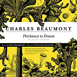 Perchance to Dream Audiobook