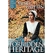 Forbidden Heritage (Amish Historical Series Book 2)