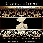Expectations: A Continuation of Pride and Prejudice | Samantha Adkins