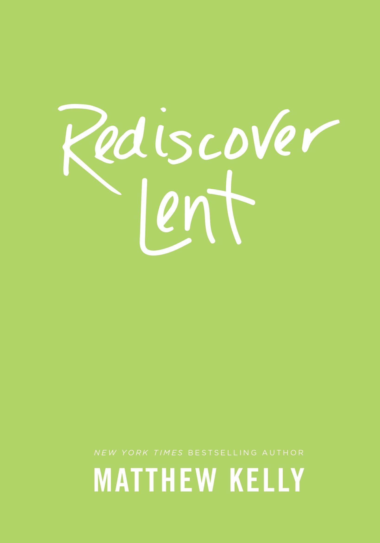 Rediscover Lent pdf epub