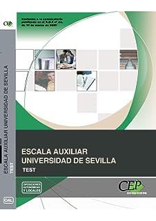 Escala Auxiliar Universidad de Sevilla. Test (Colección 214)