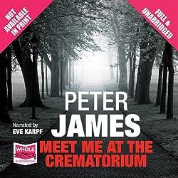 Meet Me at the Crematorium