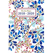 2018 - 2020 Three Year Planner: Monthly Schedule Organizer | Three Year - 36 Months Calendar | Agenda Planner For The Next Three Years, Appointment Notebook, Monthly Planner, To Do List, Action Day, Passion Goal Setting, Happiness Gratitude Book