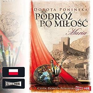 Maria (Podróz po milosc 2) Audiobook