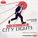 Düsterbusch City Lights Audiobook by Alexander Kühne Narrated by Jona Mues