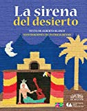 La sirena del desierto (The Mermaid of the Desert) (Libros Del Alba) (Spanish Edition)