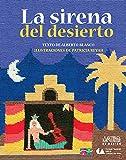La sirena del desierto (The Mermaid of the Desert) (Libros Del Alba) (Spanish Edition)