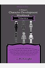 Character Development Workbook: Triseries Paperback