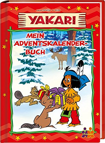 Yakari. Mein Adventskalenderbuch - mit 24 perforierten Seiten zum Auftrennen