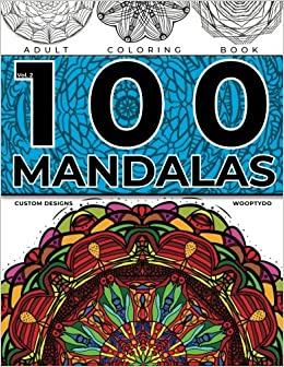 Mandala Coloring Book 100 Mandalas Custom Designs Volume 2 Ben McDaniel Woopty Do 9781984318039 Amazon Books