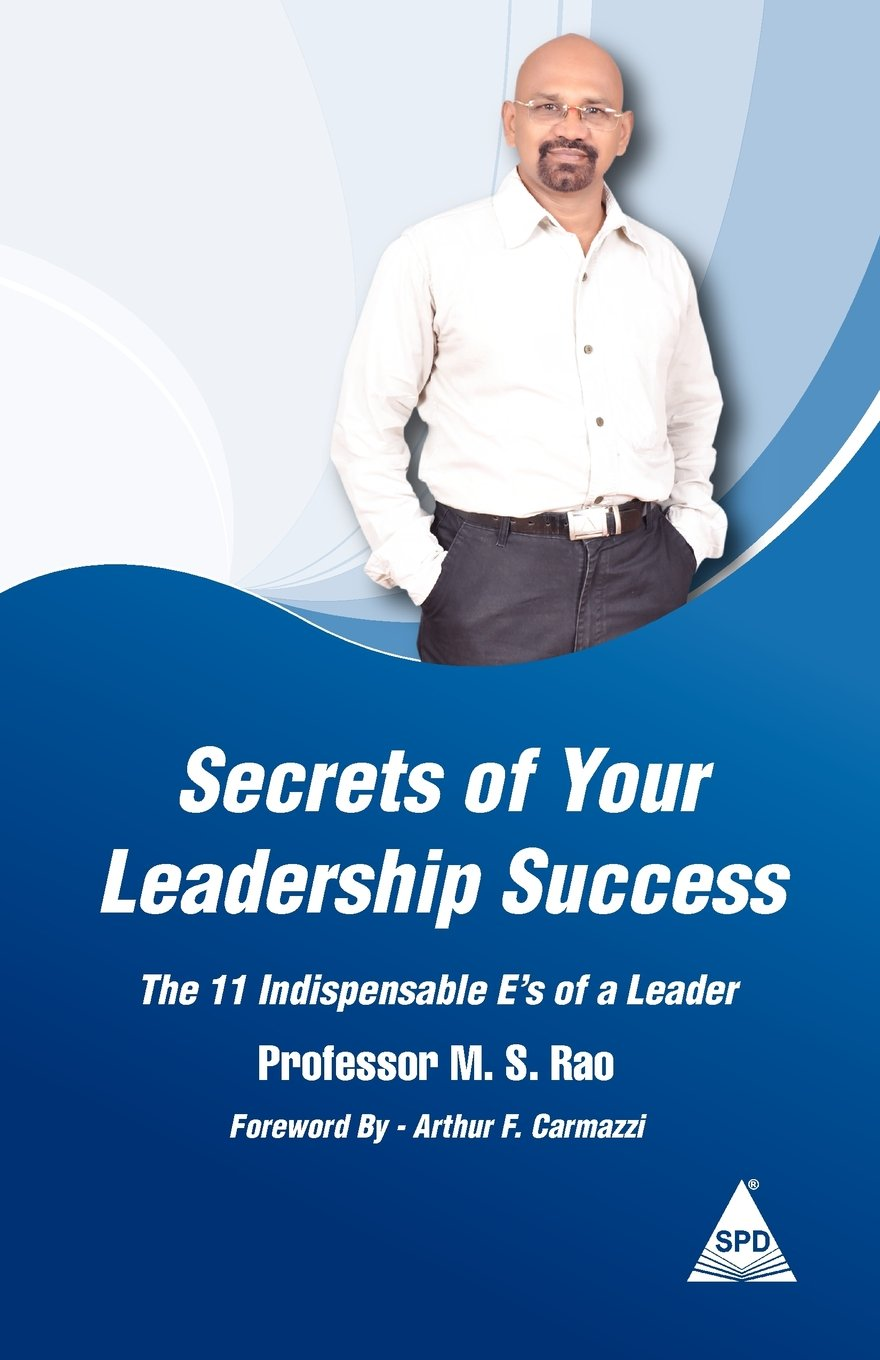 Secrets of Your Leadership Success: The 11 Indispensable E's of a Leader pdf