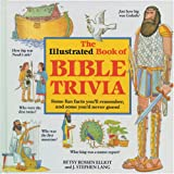 The Illustrated Book of Bible Trivia, Stephen J. Lang, 0842316132