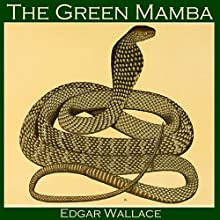 The Green Mamba Audiobook by Edgar Wallace Narrated by Cathy Dobson
