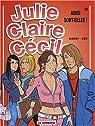 Julie, Claire, Cécile, tome 22 : Ainsi sont-elles ! par Bom