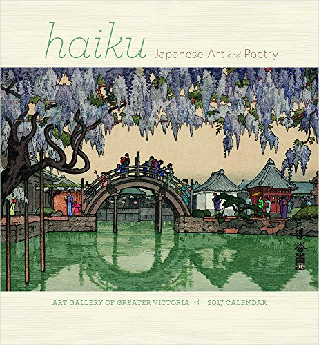 2017 Haiku: Japanese Art and Poetry Wall Calendar