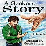 A Seekers Story | David Allen
