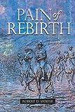 Pain of Rebirth