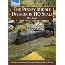 The Pennsy Middle Division in HO Scale