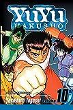 YuYu Hakusho, Vol. 10 by Yoshihiro Togashi (2006-08-01)