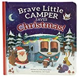img - for Brave Little Camper Saves Christmas: Board Book (Padded Picture Book) book / textbook / text book