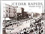 Cedar Rapids, Our People, Our Story, Volume 1