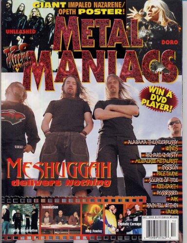 Metal Maniacs Magazine MESHUGGAH Sigh OPETH Barathrum IMPALED NAZARENE Doro UNLEASHED December 2002