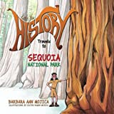 Little Miss HISTORY Travels to SEQUOIA National Park (Little Miss HISTORY Travel to) (Volume 3)