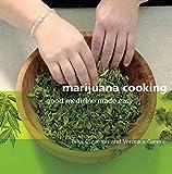 Marijuana Cooking: Good Medicine Made Easy