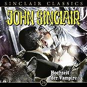 Hochzeit der Vampire (John Sinclair Classics 24) | Jason Dark