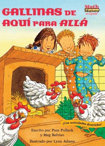 Gallinas de Aqui Para Alla (Chickens on the Move) (Math Matters En Español Series) (Spanish Edition)