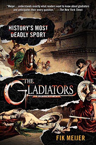 The Gladiators: History's Most Deadly ()