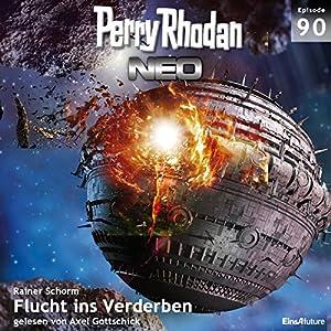 Flucht ins Verderben (Perry Rhodan NEO 90) Hörbuch